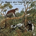 Roché : Primate World - 1 : Le Monde des Singes 1