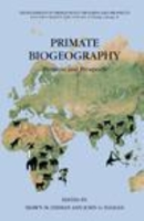 Lehman, Fleagle : Primate Biogeography : Progress and Prospects