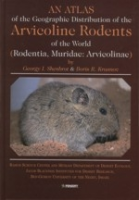 Shenbrot, Krasnov : An Atlas of the Geographical Distribution of the Arvicoline Rodents of the World : (Rodentia, Muridae: Arvicolinae)