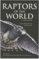 Ferguson-Lees, Christie: Raptors of the World - A Field Guide