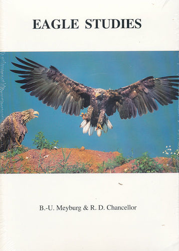 Meyburg, Chancellor (Hrsg.): Eagle Studies