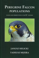 Sielicki, Mizera (Hrsg.) : Peregrine Falcon Populations : Status and Perspectives in the 21st Century