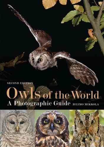 Mikkola: Owls of the World - A Photographic Guide