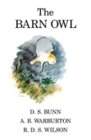Bunn, Warburton, Wilson : The Barn Owl :