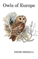 Mikkola; Illustr.: Willis: Owls of Europe
