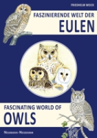 Weick : Faszinierende Welt der Eulen : Fascinating World of Owls