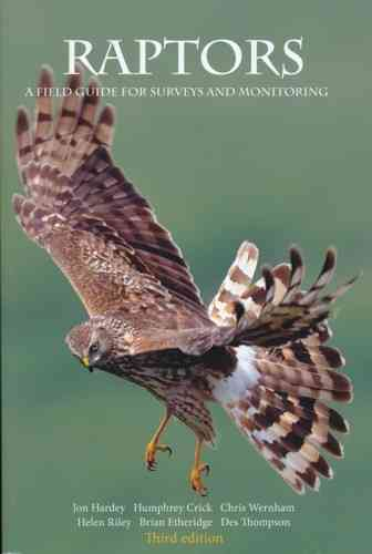 Hardey, Clark, Wernham, Riley, Etheridge, Thompson: Raptors : A Field Guide to Survey and Monitoring