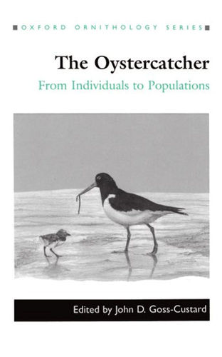Goss-Custard: The Oystercatcher - From Individuals to Popultions