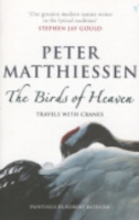Matthiessen : The Birds of Heaven : Travels with Cranes