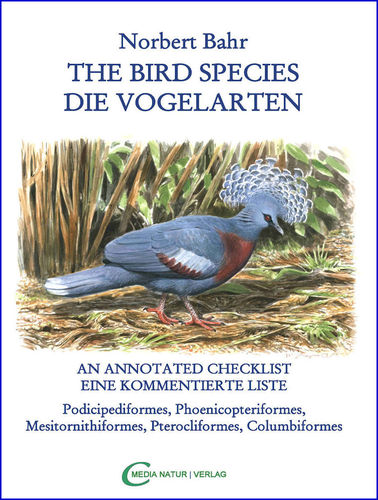 Bahr: The Bird Species - Die Vogelarten - An Annotated Checklist - Eine kommentierte Artenliste