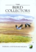Mearns, Mearns : The Bird Collectors :
