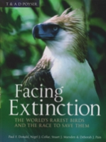 Donald, Collar, Marsden, Pain : Facing Extinction : The World's Rarest Birds
