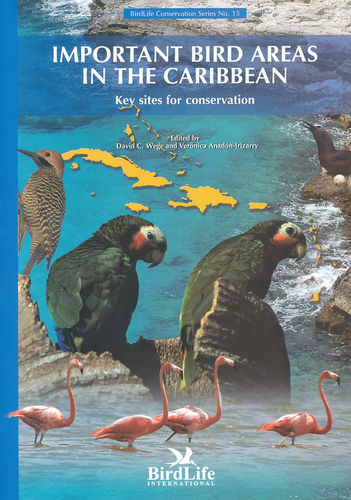 Wege, Anadón-Irizzary: Important Bird Areas in the Caribbean - Key Sites for Conservation