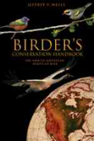 Wells : Birder's Conservation Handbook : 100 North American Birds at Risk