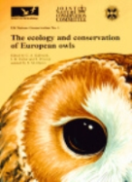 Galbraith, Taylor, Percival, Davies (Hrsg.) : The Ecology and Conservation on European Owls :