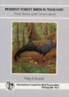 Round : Resident Forest Birds in Thailand : Their Status and Conservation