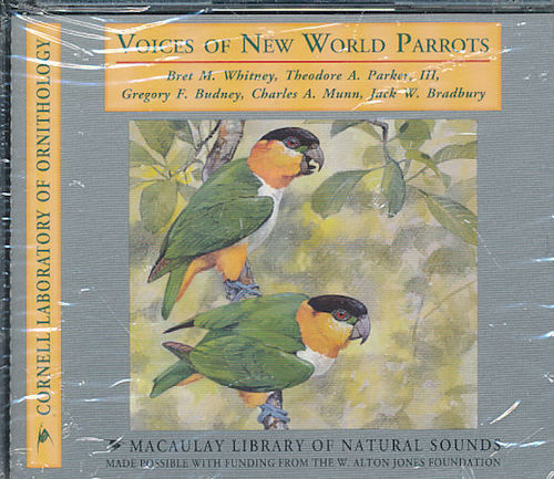 Whitney, Parker III, Budney, Munn, Bradburg: Voices of New World Parrots