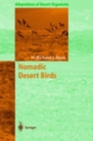 Dean : Nomadic Desert Birds : Reihe Adaptations of Desert Organisms