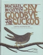 McCarthy : Say Goodbye to the Cuckoo :