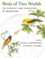Greenberg, Marra (Hrsg.) : Birds of Two Worlds : The Ecology and Evolution of Migration