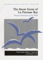Cooke, Rockwell, Lank : The Snow Geese of La Pérouse Bay : Natural Selection in the Wild