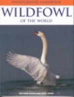 Ogilvie (Text); Young (Foto-Editor) : Photographic Handbook of the Wildfowl of the World :