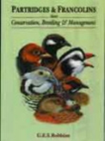 Robbins : Partridges and Francolins : Conservation, Breeding and Management