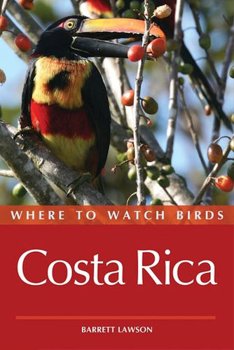 Lawson: Where to Watch Birds in Costa Rica
