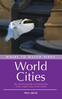 Milne: World Cities - The essential guide to finding birds in the major cities of the world