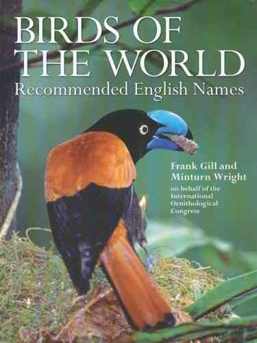 Gill, Wright III: Birds of the World - Recommended English Names