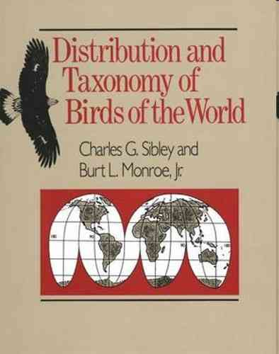 Sibley, Monroe: Distribution and Taxonomy of Birds of the World