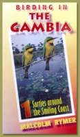 Rymer : Birding in The Gambia - A Trilogy : Part 1: Sorties around the Smiling Coast
