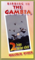 Rymer : The Gambia - A Triology : Part 2: Forays Further Afield