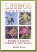 Rymer : Lesbos Journals : Oriols and Orchids, Peonies and Pratincoles