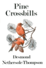 Nethersole-Thompson : Pine Crossbills :