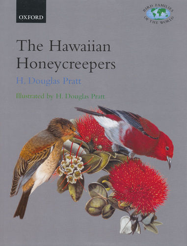Pratt: The Hawaiian Honeycreepers - Drepanidinae