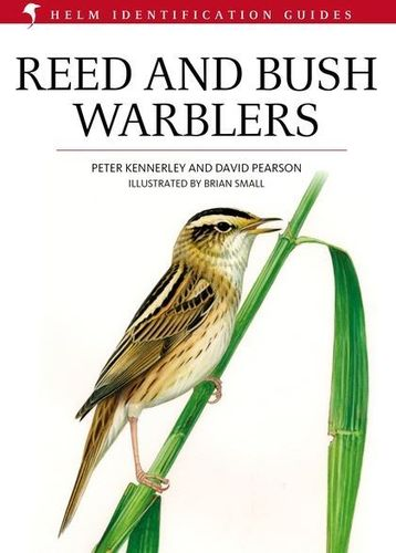 Kennerley, Pearson: Reed and Bush Warblers