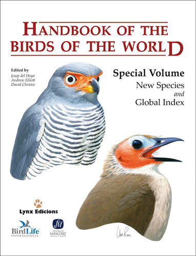 Hoyo, del; Elliott, Christie (Hrsg.): Handbook of the Birds of the World: Special Volume