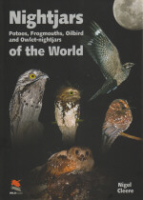 Cleere : Nightjars of the World : Potoos, Frogmouths, Oilbird and Owlet-nightjars