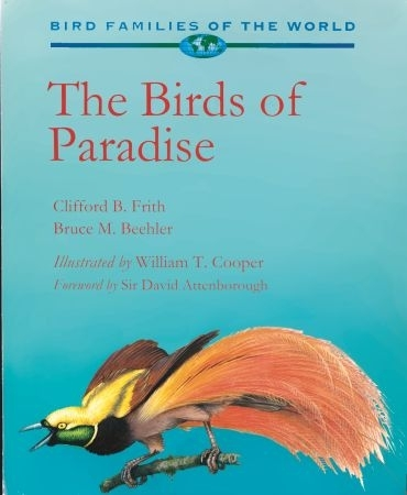 Frith, Beehler, Illustr: Cooper: Birds of Paradise - Paradisaeidae