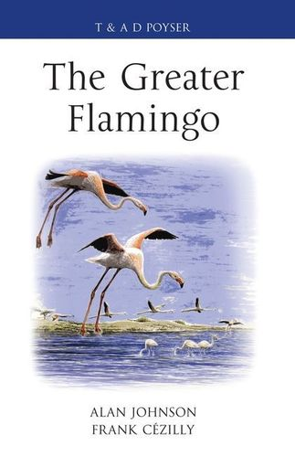 Johnson, Cézilly: The Greater Flamingo