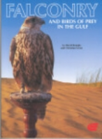Remple, Gross : Falconry and Birds of Prey in the Gulf :