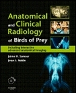 Samour, Naldo : Anatomical and Clinical Radiology of Birds of Prey : Including Interactive Advanced Anatomical Imaging