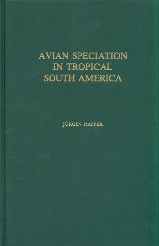 Haffer: Avian Speciation in Tropical South America