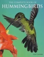 Tilford : The Complete Book of Hummingbirds :