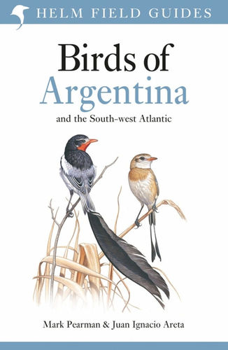 Pearman, Areta: Birds of Argentina and the South-west Atlantic - Hardcover