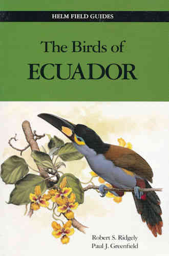 Ridgely, Greenfield : The Birds of Ecuador : Volume II - A Field Guide