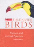 van Perlo: A Field Guide to the Birds of Mexico and Central America