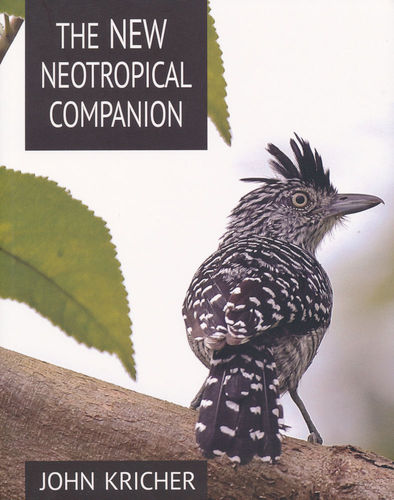 Kricher: The New Neotropical Companion