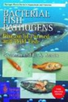 Austin, Austin : Bacterial Fish Pathogens : Disease of Farmed and Wild Fish